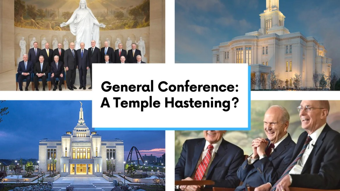General Conference Rumors Temple Building