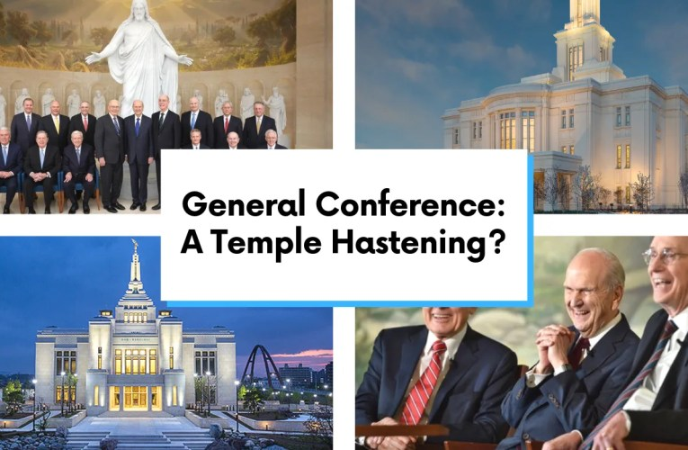 The General Conference Rumor Mill Points to a Great Hastening of Temple Building