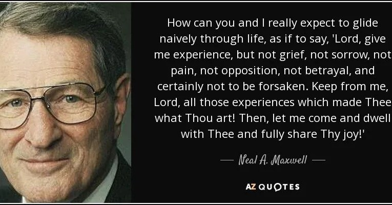 25 Poignant and Timely Quotes from Neal A. Maxwell