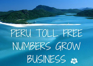 PERU-TOLL-FREE-NUMBERS-GROW-BUSINESS