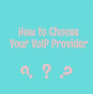 How-to-choose-your-voip-provider