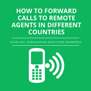 how-to-forward-calls-to-remote-agents-in-different-countries