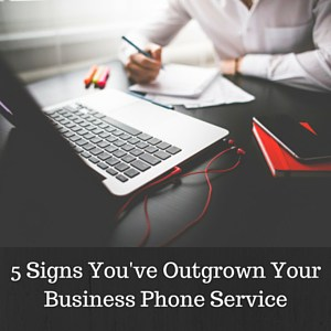 5-Signs-Youve-Outgrown-Your-Business-Phone-Service