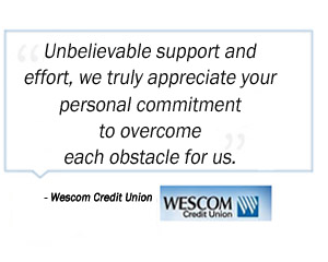 Wescom Credit Union testimonial