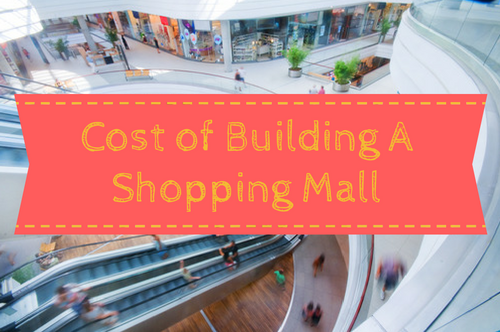 cost of building shopping mall