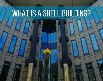What is a Shell Building?