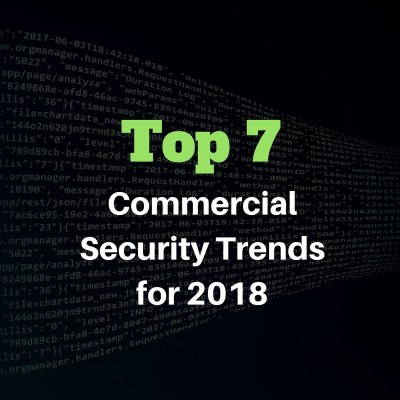 Top 7 Commercial Security Systems Trends for 2018