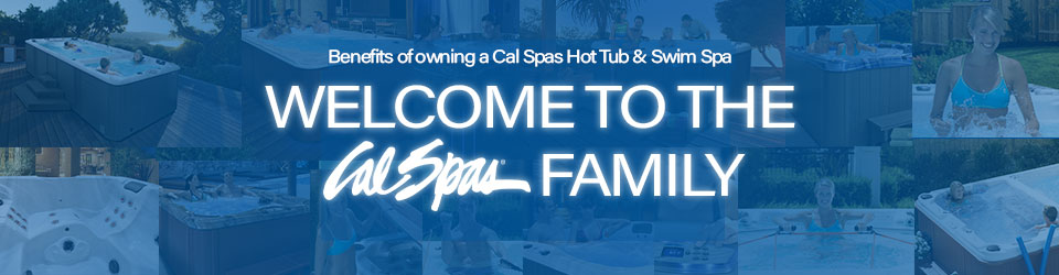 Benefits of being a Cal Spas Hot Tub and Swim Spa Owner