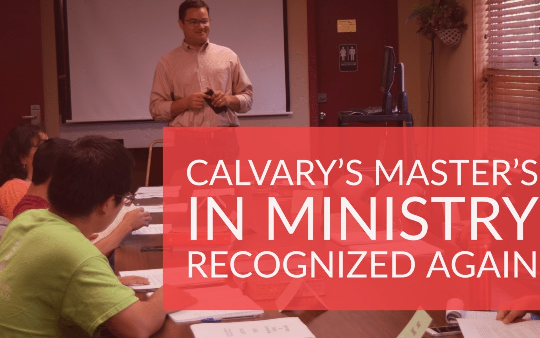 Calvary's Master's in Ministry Recognized Again