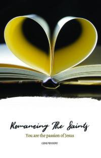 Romancing The Saints