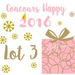 [Vidéo] Résultat Concours Happy 2016 Lot 3
