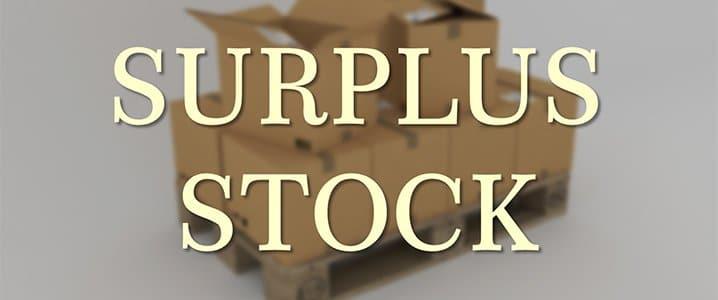Shop Surplus Stock