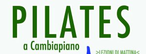 Pilates Matwork con Diletta D'Alberto @ Ass. Cult. Cambiapiano