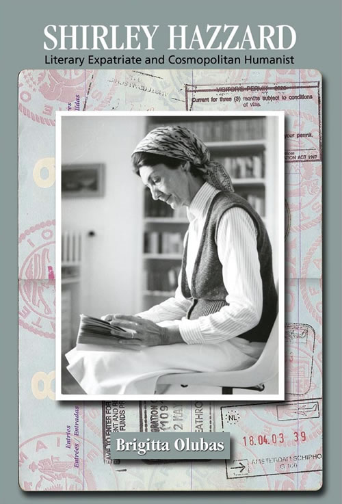Front Cover of Shirley Hazzard:  Literary Expatriate and Cosmopolitan Humanist