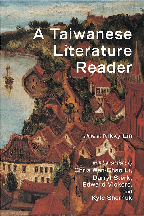 A Taiwanese Literature Reader Nikky Lin