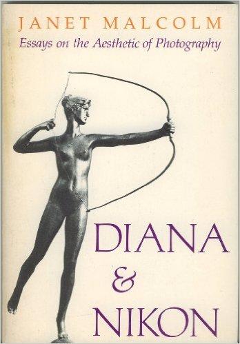 Diana & Nikon by Janet Malcolm