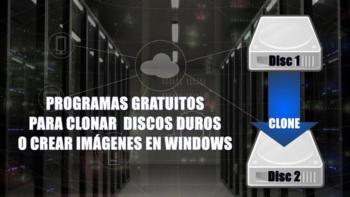5 programas para clonar un disco duro o crear imagen en Windows