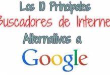 Principales buscadores de Internet como alternativas a google