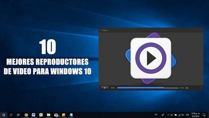 Reproductores de video: Cuál es el mejor reproductor de video para Windows 10?