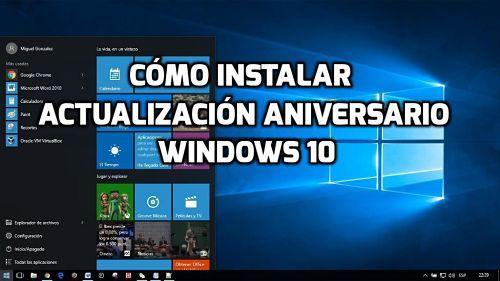 Cómo instalar la actualización aniversario de Windows 10 ahora mismo