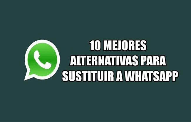 Alternativas para reemplazar o sustituir a WhatsApp
