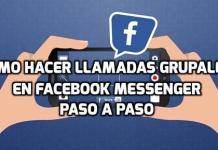 Cómo hacer llamadas grupales en Facebook Messenger paso a paso
