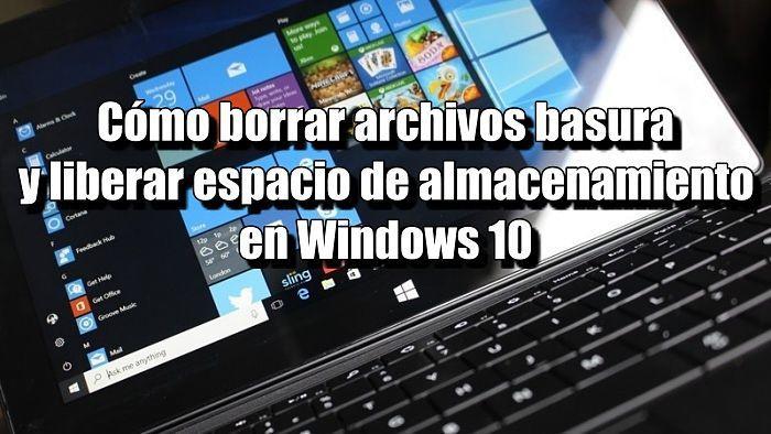 Cómo eliminar archivos basura en Windows 10