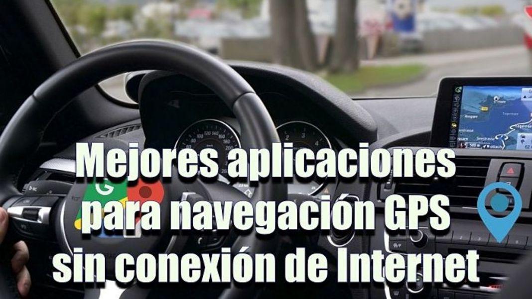 Aplicaciones de mapas y GPS sin conexión de Internet