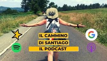 cammino di santiago podcast