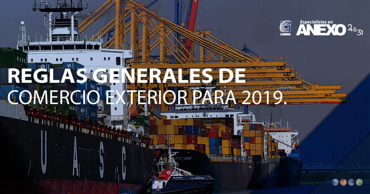 REGLAS GENERALES DE COMERCIO EXTERIOR PARA 2019.