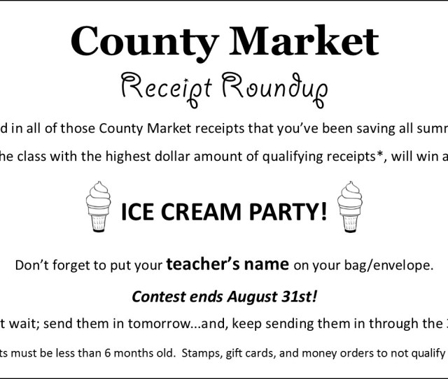 Its Time For A County Market Receipt Roundup Gather Your Receipts Less Than 6 Months Old And Hand In To Earn Money For Reiley