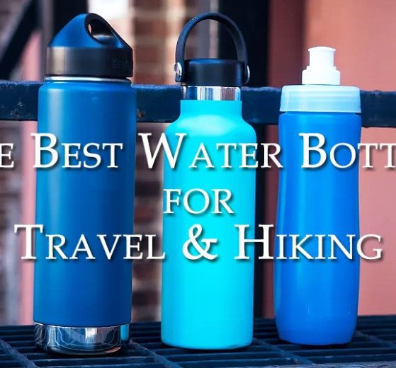 The Best Water Bottles for Travel & Hiking