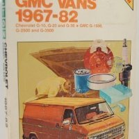 Chilton's Repair and Tune Up Guide: Chevy/Gmc Vans 1967-1982 (Chilton's Repair Manual)