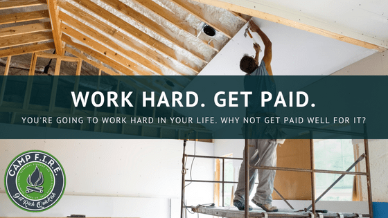 Get Paid Well For Your Hard Work
