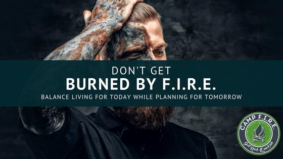 Burned by FIRE Finance