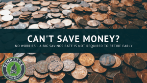 A BIG SAVINGS RATE IS NOT REQUIRED TO RETIRE EARLY