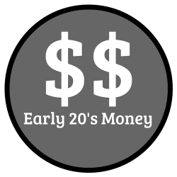 Early 20's Money