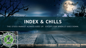 The #StockMarket always goes up. Expect for when it goes down. So what's an investor to to? #IndexandChills