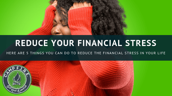 Reduce the financial stress in your life by following these 5 steps
