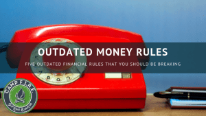 outdated financial rules you should be breaking