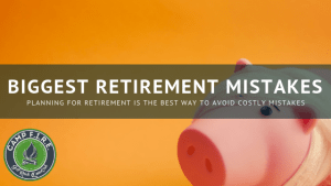 Biggest Retirement Mistakes and Regrets