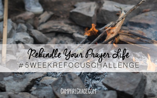rekindle your prayer life