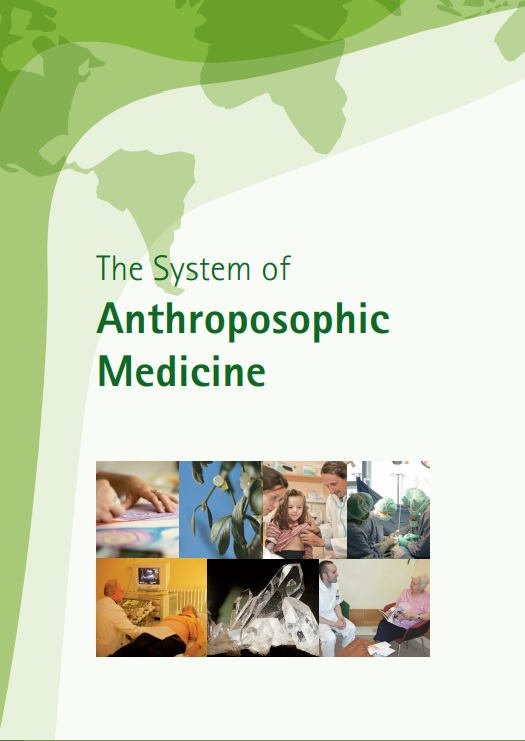 The System of Anthroposophic Medicine