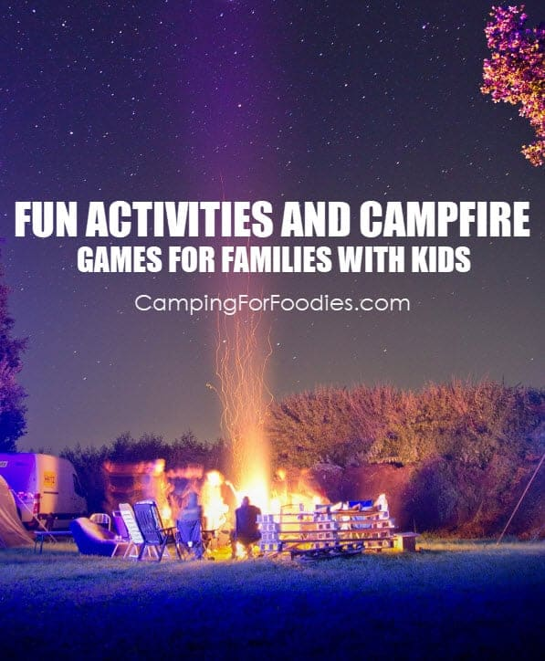 """You'll never have to hear """"I'm bored"""" again! These campfire activities for families with kids include way more than just roasting marshmallows! These 10 fun campfire ideas and games will keep kids of all ages begging for another family camping trip! 