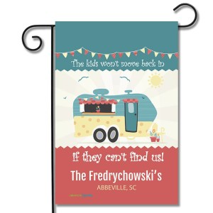 Personalized RV Garden Flag The Kids Won't Move Back In If They Can't Find Us Travel Trailer
