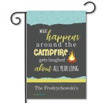 "Personalized Campsite Flag ""What Happens Around The Campfire Gets Laughed About All Year Long"""