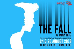 SRT's The Young Company: The Fall @ KC Arts Centre – Home of SRT | Singapore | Singapore