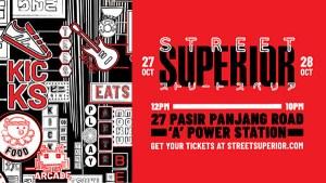 Street Superior Festival @ Pasir Panjang 'A' Power Station | Singapore | Singapore