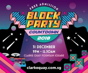 Clarke Quay's New Year's Eve Block Party 2018
