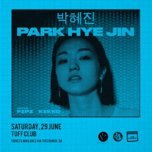 박혜진 PARK HYE JIN | supported by FZPZ and KEKKO @ Tuff Club